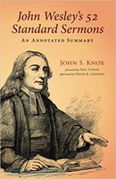 John Wesleys 52 Standard Sermons (PB): An Annotated Summary