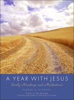 Year with Jesus, a: Daily Readings and Meditations  (HB)