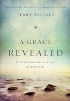 Grace Revealed: How God Redeems the Story of Your Life - 하나님의 은혜 원서