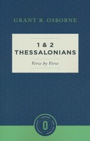 1 & 2 Thessalonians Verse by Verse (Osborne New Testament Commentaries)