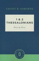 1 & 2 Thessalonians Verse by Verse (Osborne New Testament Commentaries)