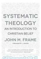 Systematic Theology - An Introduction to Christian Belief