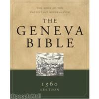 The Geneva Bible : 1560 Edition