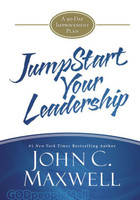 Jumpstart Your Leadership: A 90-Day Improvement Plan (HB)