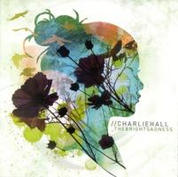 CHARLIE HALL - The Bright Sadness (CD) 10%할인!!