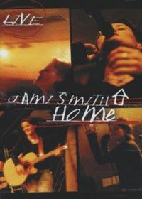 Jami Smith Live - Home (Tape)