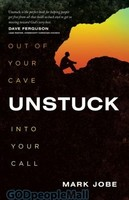Unstuck: Out of Your Cave into Your Call (PB)