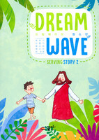 DREAM WAVE (청소년부) - Serving Story 2 - 레위기·신명기·에스라·에스더 외 8권