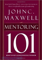 Mentoring 101: What Every Leader Needs to Know (HB)