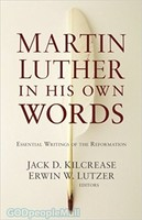 Martin Luther in His Own Words (PB)