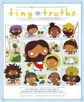 Tiny Truths Illustrated Bible (HB)