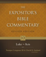 EBC Vol. 10: Luke, John and Acts, Rev. Ed. (Hardcover)