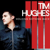 Tim Hughes - Holding Nothing Back (CD)