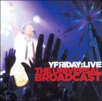 Yfriday - The Universal Broadcast LIVE (CD)