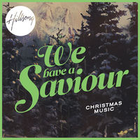 Hillsong Christmas - We Have a Saviour (CD)