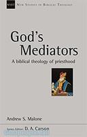 NSBT: Gods Mediators: A Biblical Theology of Priesthood (PB)