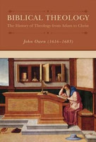 Biblical Theology: The History of Theology from Adam to Christ (HB)