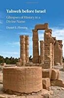 Yahweh before Israel: Glimpses of History in a Divine Name (Hardcover)