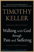 Walking with God through Pain and Suffering (HB)
