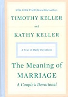 Meaning of Marriage: A Couples Devotional: A Year of Daily Devotions