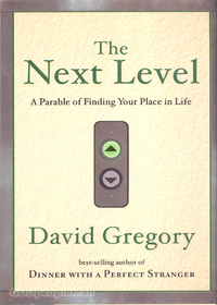 Next Level: A Parable of Finding Your Place in Life - 예수와 함께한 직장생활 원서 (Paperback)