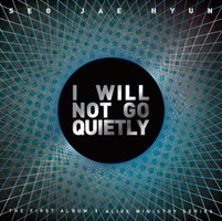 서재현 1집 - I WILL NOT GO QUIETLY (CD)