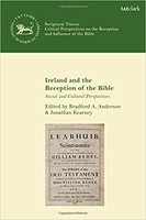 LHBOTS (JSOTSup) 665: Ireland and the Reception of the Bible: Social and Cultural Perspectives (HB)