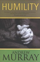 Humility, Updated Ed.: Fear of the Lord Is the Instruction of Wisdom, and Before Honor Is Humility (Paperback)