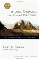 A Long Obedience in the Same Direction - 20th Aniv. Ed