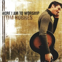 Tim hughes - Here I am to Worship (CD)