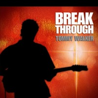 TOMMY WALKER - BREAK THROUGH (CD)