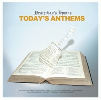 Yesterday's Hymns Today's Anthems (CD)