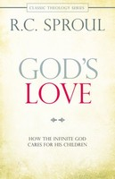 Gods Love: How the Infinite God Cares for His Children (Series: Classic Theology) (PB)