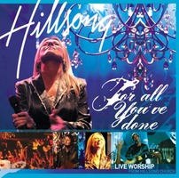 Hillsong Live Worship - For all You´ve done (2CD)