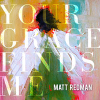 Matt Redman - Your Grace Finds Me LIVE (CD)
