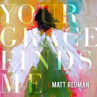 Matt Redman - Your Grace Finds Me LIVE (CD)