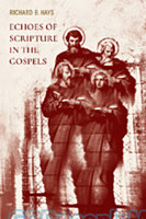 Echoes of Scripture in the Gospels (PB)