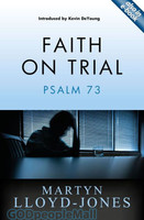 Faith on Trial: Psalm 73 (PB)