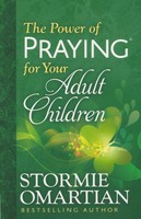 Power of Praying for Your Adult Children (Paperback)
