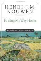 Finding My Way Home: Pathways to Life and the Spirit (PB)