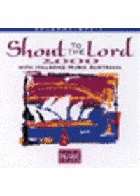 Live Praise & Worship - Shout to The Lord 2000 with hillsong music (CD)
