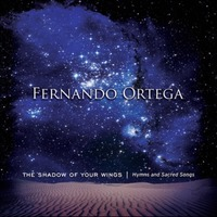 Fernando Ortega - The Shadow Of Your Wings(CD)