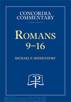 Romans 9-16, Vol. 2 (Series: Concordia Commentary) (HB)