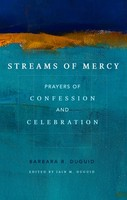 Streams of Mercy (PB): Prayers of Confession and Celebration