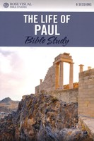 Life of Paul: 6-Session Bible Studies (Rose Visual Bible Studies)