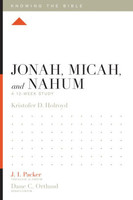 Jonah, Micah, and Nahum: A 12-Week Study (Series: Knowing the Bible) ESV 성경공부 시리즈 원서