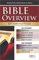 Bible Overview KJV: King James Authorized Version (Pamphlet)