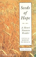 Seeds of Hope - A Henri Nouwen Reader (PB)