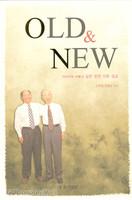 OLD & NEW - 아버지와 아들의 같은 본문 다른 설교