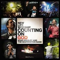 New Life Worship - Counting On God (CD)